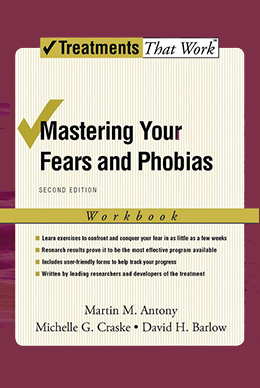 Mastering your fears and phobias(Workbook)