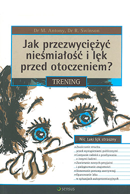Shyness and Social Anxiety Workbook(Polish Sensus)